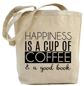 "Shopper""HAPPINESS IS A CUP OF COFFEE.."""