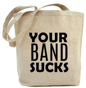 "Shopper ""YOUR BAND SUCKS"""